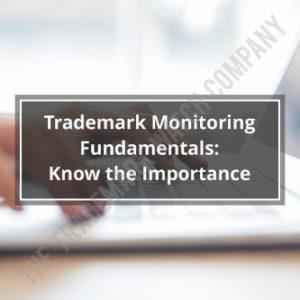 Trademark Monitoring Fundamentals