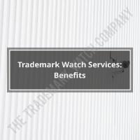 Trademark Watch Services- Benefits