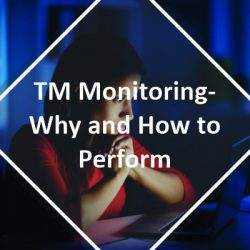 TM Monitoring Why and How to Perform