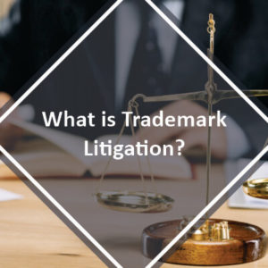 What is Trademark Litigation